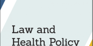 Law and Health Policy